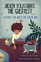"Book cover: ""Jaden Toussant: The Greatest"" by Marti Dumas"