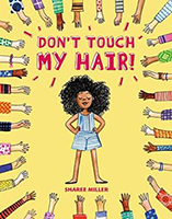 "Book cover: ""Don't Touch My Hair"" by Sharee Miller"