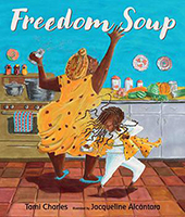 "Book cover: ""Freedom Soup"" by Tami Charles"