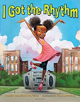"Book cover: ""I Got the Rhythm"" by Connie Schofield-Morrison"