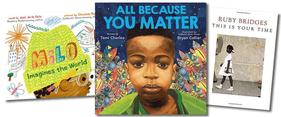 "Book covers: ""Milo Imagines the World"" by Matt de la Pena; ""All Because You Matter"" by Tami Charles; and ""This Is Your Time"" by Ruby Bridges"